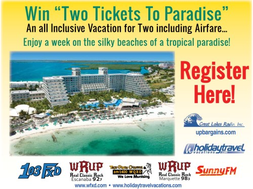 Two Tickets To Paradise by Holiday Travel Vacations and Great Lakes Radio of Marquette