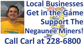 Call Carl to Support the Negaunee Miners!