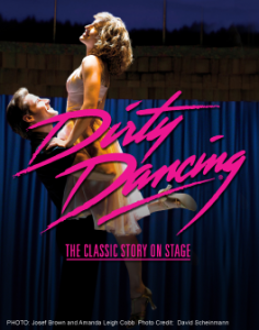 dirty dancing the classic story onstage