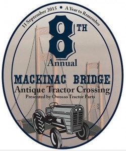 8th Annual Mackinac Bridge Antique Tractor Crossing Presented by Owosso Tractor Parts