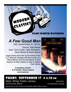 A Few Good Men hits the screens at the Peter White Public Library