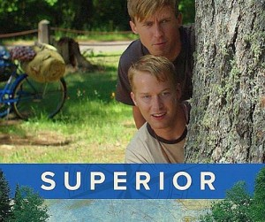 """Superior"" showing this week."