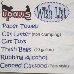 Help Out UPAWS, Bring in something of their Wish List!