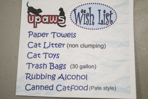 Help Out UPAWS, Bringing in something of their Wish List!