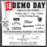 Marquette Golf Club Demo Days runs from 11-5 TODAY!