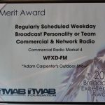 WFXD's Award for Regularly Schedule Weekday Personality won by the Adam Carpenter's Outdoor Show