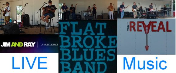 The Bands: Jim and Ray, Flat Broke Blues Band, The Reveal