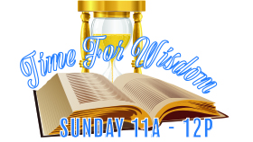 This Week on Time for Wisdom with Pastor Jeff - Sunday, March 19, 2017