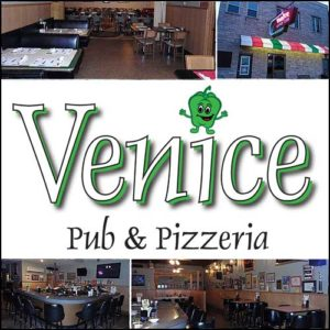 stop in at Venice Pub & Pizzeria at 113 N 2nd Street in Ishpeming.