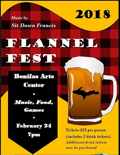 Flannel Fest 2018 at the Bonifas Arts Center in Escanaba, Michigan February 24th 7-11pm