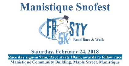 Frosty 5K 2018 Manistique SnoFest February 24th