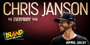 See Chris Janson at the Island!