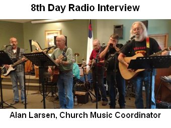 Alan Larsen 8th Day Interview - Michigamme Church Gospel Music Festival August 4th 10a-830p