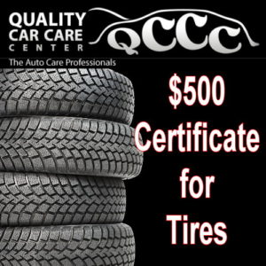 Get new tires from Quality Car Care with this $500 certificate.