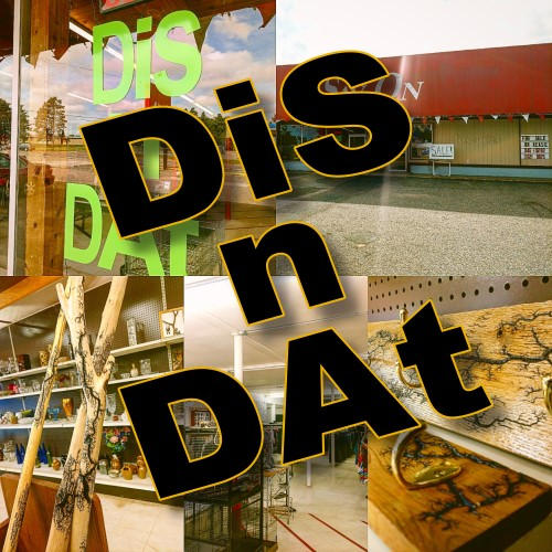 Shop at Dis n' Dat in Downtown Gwinn!