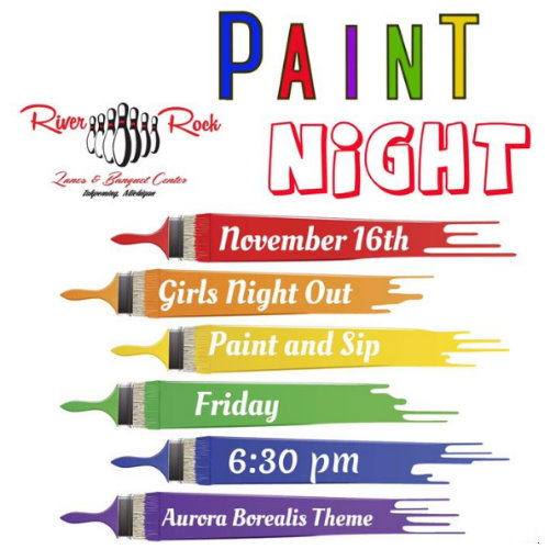 Sip on a beverage and paint the Northern Lights at River Rock Lanes and Banquet Center.