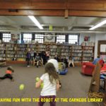 Having Fun with the Robot at the Carnegie Library