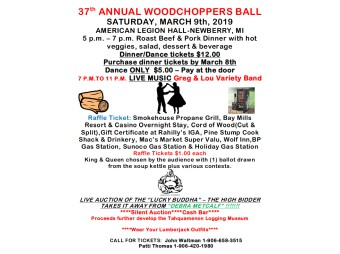 37th Annual Woodchoppers Ball at Newberry American Legion March 9th