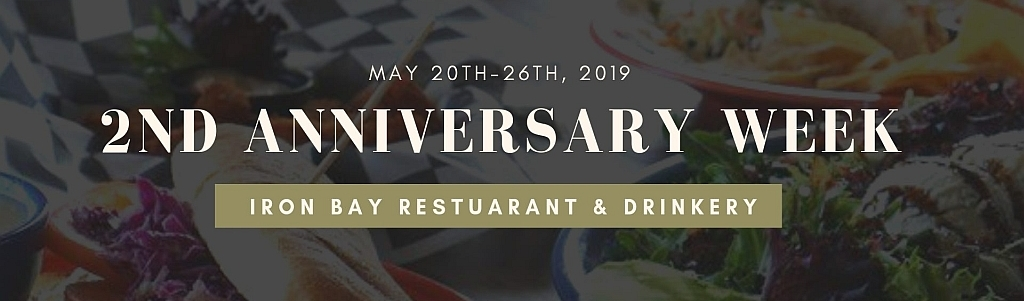 Don't miss Iron Bay's 2nd Anniversary Week May 20-26th