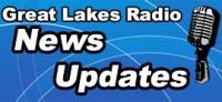 Great Lakes Radio News Updates