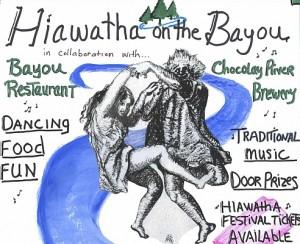 Hiawatha On The Bayou