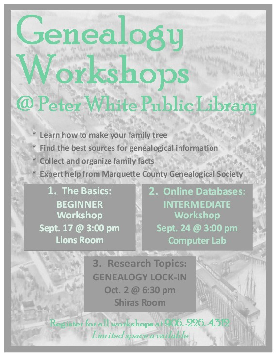 Genealogy Workshops at the Peter White Public Library in Marquette
