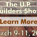 2017-Home-Builders-Association-UP-Builders-Show-Widget