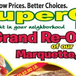 Don't miss the Grand Re-Opening at Super One Foods of Marquette