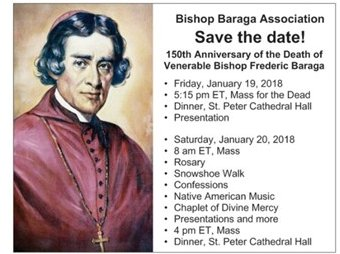 150th Anniversay of Bishop Baraga Death January 19, 2018