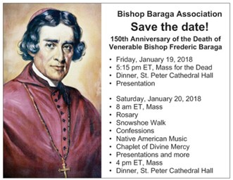 150th Anniversay of Bishop Baraga Death January 19, 2018