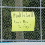 You could learn how to play pickleball from 2-4pm at Lions Field