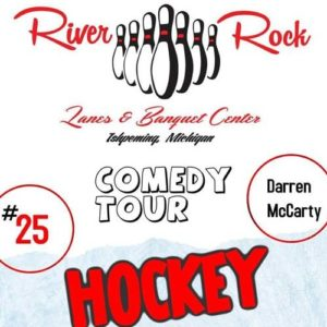 Don't miss the Darren McCarty Comedy Tour at River Rock!