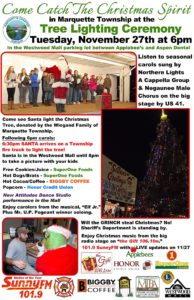 """""""Catch the Christmas Spirit"""" with us during the annual Marquette Township Tree Lighting Ceremony."""