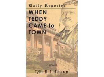 Tyler Tichelaar Discusses New Book, When Teddy Came to Town, on the 8th Day Radio Show