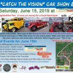 "See the official 2019 ""Catch the Vision"" Car Show & Cruise Poster."