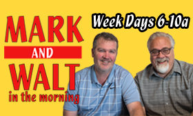 Mark and Walt in the Morning