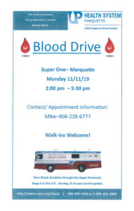 Join us for the November 11th Blood Drive at Super One Foods.