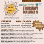Join us for Music in the Mall with local food and art vendors.