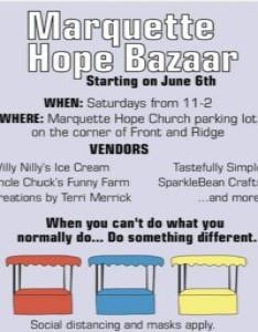 Marquette Hope Bazaar Saturday June 27, 2020
