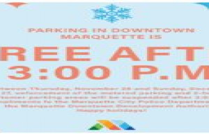 Complimentary Holiday Parking after 3:00 p.m. in Marquette's Downtown District Starting November 26, 2020