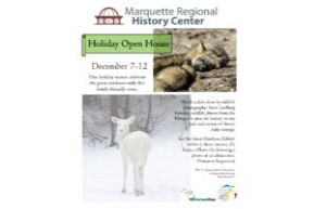 Marquette Regional History Center Holiday Open House December 7-12 2020