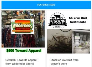 Save on apparel from Wilderness Sports and Live bait from Brown's Store