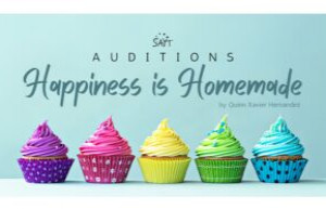 """SAYT """"Happiness is Homemade"""" Auditions Deadline March 12, 2021"""