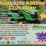 Our grand prize is a John Deere x350 Riding Mower from Northland Lawn, Sport, & Equipment