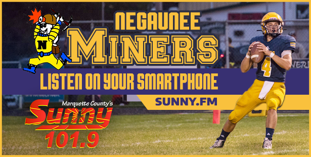 Listen to the Negaunee Miners play on Sunny.FM